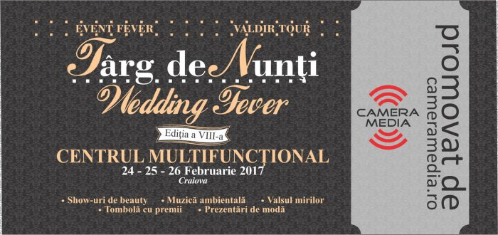 Cover Targ de nunti Wedding Fever 2017 Craiova Camera Media Craiova